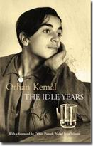 Orhan Kemal - The Idle Years